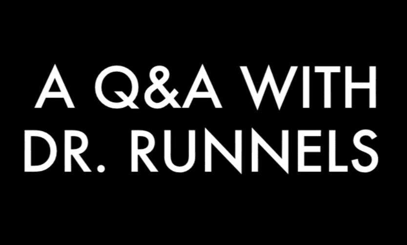 Dr. Casey Runnels Q&A